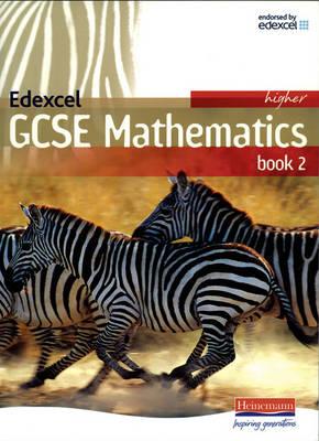 Edexcel GCSE Maths Higher Student Book Part 2 - Edexcel GCSE Maths 2006 (Paperback)