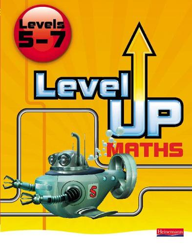 Level Up Maths: Pupil Book (Level 5-7) - Level Up Maths (Paperback)