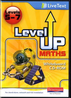 Level Up Maths: LiveText Whiteboard CD-ROM (Level 5-7) - Level Up Maths (CD-ROM)