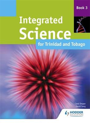 Integrated Science for Trinidad and Tobago Student Book 3 (Paperback)