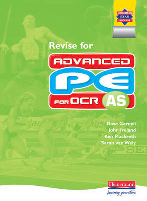 Revise for AS PE for OCR - Advanced PE for OCR (Paperback)