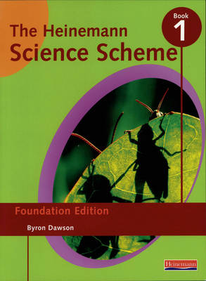 Hein Science Scheme: Foundation Edition Book 1 - Heinemann Science Scheme (Paperback)