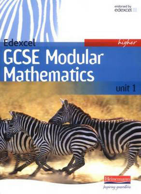 Edexcel GCSE Modular Mathematics Higher Unit 1 - Edexcel GCSE Mathematics for 2006 (Paperback)