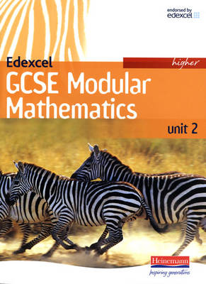 Edexcel GCSE Modular Mathematics 2007 Higher Unit 2 Student Book - Edexcel GCSE Mathematics for 2006 (Paperback)