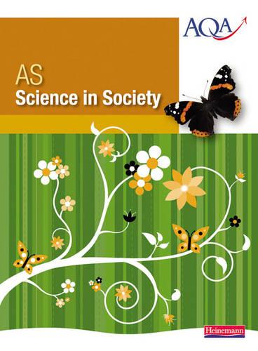 AS Science in Society - Science in Society (Paperback)