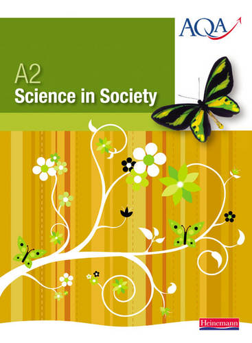 A2 Science in Society Student Book - Science in Society (Paperback)