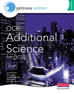 Gateway Science: OCR Additional Science for GCSE Foundation Student Book - OCR Gateway Science (Paperback)