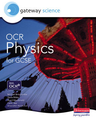 Gateway Science: OCR Science for GCSE: Physics Student Book - OCR Gateway Science (Paperback)