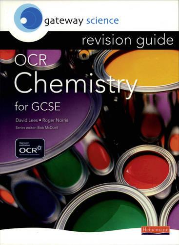 Gateway Science: OCR GCSE Chemistry Revision Guide - OCR Gateway Science (Paperback)