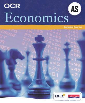 OCR A Level Economics Student Book (AS) - OCR GCE Economics (Paperback)
