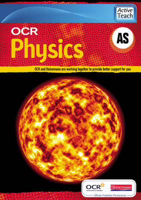 OCR A Level Physic AS ActiveTeach CDROM - OCR GCE Physics A (CD-ROM)