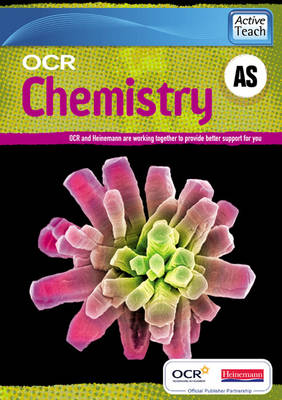 OCR A Level Chemistry A: AS ActiveTeach CDROM - OCR GCE Chemistry A (CD-ROM)
