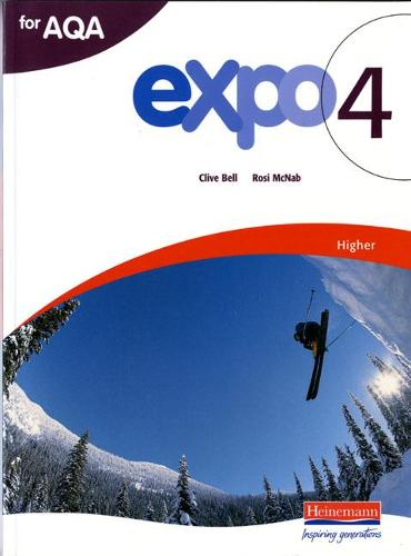 Expo 4 AQA Higher Student Book - Expo 4 (Paperback)