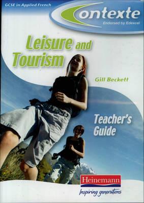 Contexte (Leisure and Tourism) Edexcel Applied French GCSE Teacher's CDROM - Contexte (GCSE Applied French: Leisure and Tourism) (CD-ROM)
