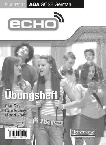 Echo AQA GCSE German Foundation Workbook 8 Pack - AQA Echo GCSE German