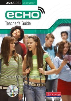 Echo AQA GCSE German Foundation Teacher's Guide - AQA Echo GCSE German