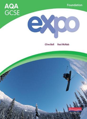 Expo AQA GCSE French Foundation Student Book - AQA Expo GCSE French (Paperback)
