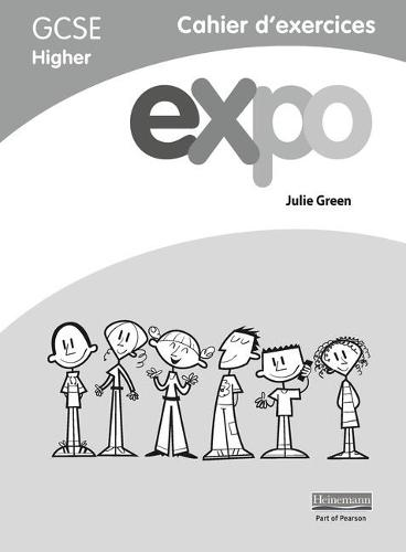 Expo (AQA&OCR) GCSE French Higher Workbooks (pack of 8) - AQA Expo GCSE French