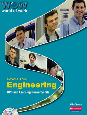 World of Work DVD and Learning Resource File: Engineering Levels 1 and 2
