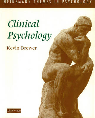 Heinemann Themes in Psychology: Clinical Psychology - Heinemann Themes in Psychology (Paperback)