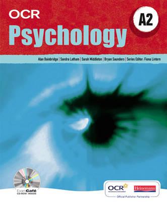 OCR A Level Psychology Student Book (A2) - OCR GCE Psychology