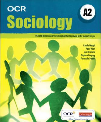 OCR A Level Sociology Student Book (A2) - OCR GCE Sociology (Paperback)