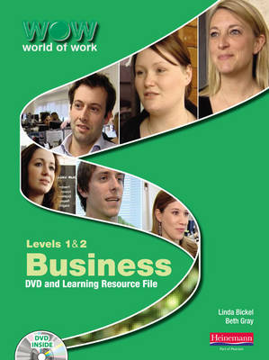 World of Work DVD and Learning Resource File: Levels 1 & 2: Business Levels 1 and 2