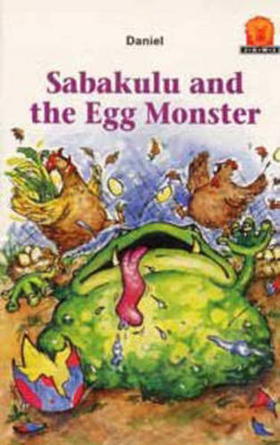 Sabakulu and the Egg Monster - Junior African Writers: Level 1 (Paperback)