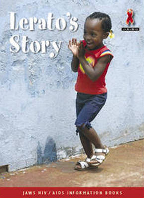 Lerato's Story - Junior African Writers: HIV/AIDS Readers (Paperback)