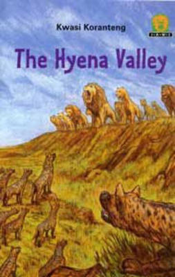 The Hyena Valley - Junior African Writers: Level 2 (Paperback)