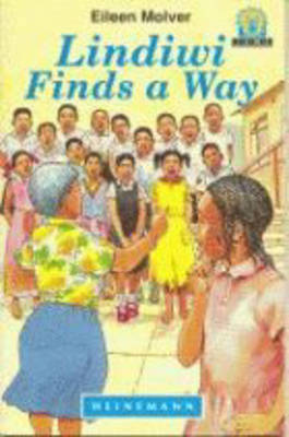 Lindiwi Finds a Way - Junior African Writers: Level 3 (Paperback)