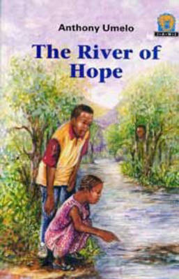 The River of Hope - Junior African Writers: Level 3 (Paperback)
