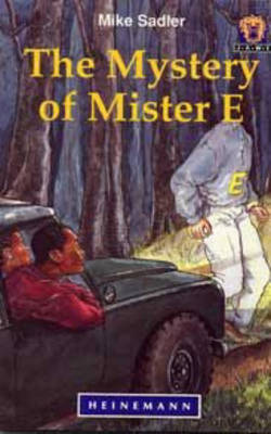 The Mystery of Mister E - Junior African Writers: Level 4 (Paperback)