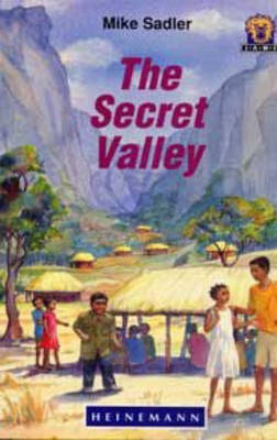 The Secret Valley - Junior African Writers: Level 4 (Paperback)