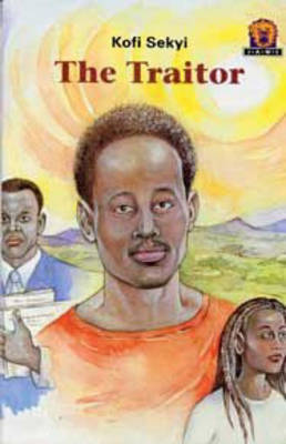 The Traitor - Junior African Writers: Level 4 (Paperback)