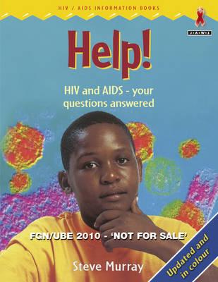 Help (!) - Junior African Writers: HIV/AIDS Readers (Paperback)