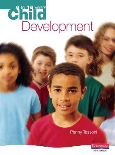 Child Development: 6 to 16 years (Paperback)