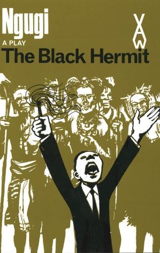 The Black Hermit - Heinemann African Writers Series (Paperback)