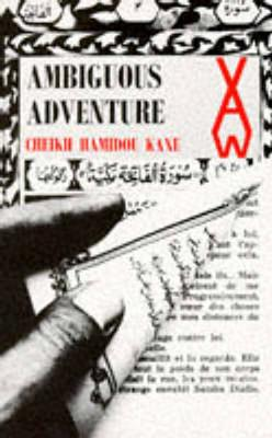 Ambiguous Adventure - Heinemann African Writers Series (Hardback)