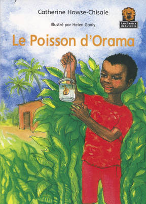 Le Poisson D'Orama JAWS Starters French Translations - Junior African Writers: French Translations (Paperback)