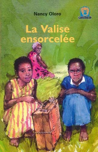 La Valise Ensorcelee JAWS Level 3 French Translations - Junior African Writers: French Translations (Paperback)