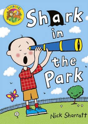 Jamboree Storytime Level A: Shark in the Park Big Book - Jamboree Storytime (Paperback)