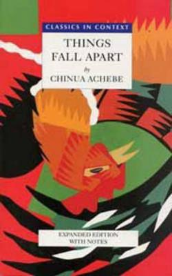 Things Fall Apart- Classics in Context - Heinemann African Writers Series (Paperback)