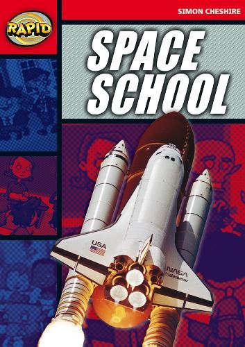 Rapid Stage 5 Set A: Space School (Series 1) - RAPID SERIES 1 (Paperback)