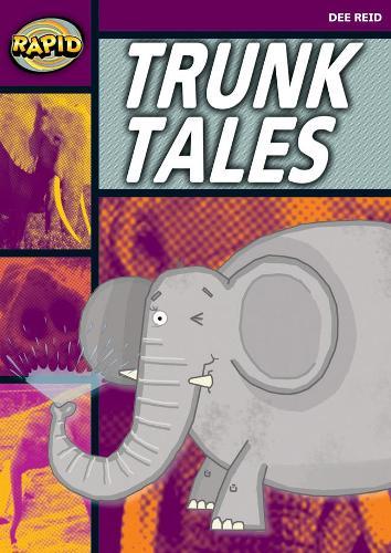 Rapid Stage 1 Set A: Trunk Tales (Series 1) - RAPID SERIES 1 (Paperback)
