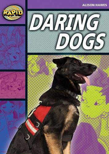 Rapid Stage 1 Set B: Daring Dogs(Series 1) - RAPID SERIES 1 (Paperback)