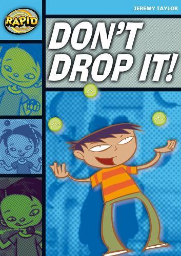 Rapid Stage 2 Set A: Don't Drop It! (Series 1) - RAPID SERIES 1 (Paperback)