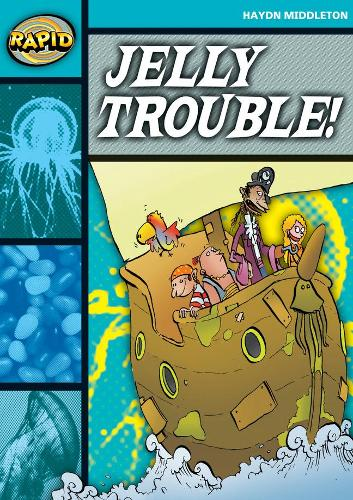 Rapid Stage 3 Set B: Jelly Trouble (Series 1) - RAPID SERIES 1 (Paperback)