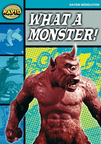Rapid Stage 3 Set B: What a Monster! (Series 1) - RAPID SERIES 1 (Paperback)