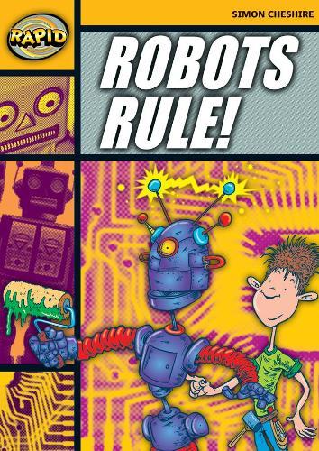 Rapid Stage 4 Set A: Robots Rule (Series 1) - RAPID SERIES 1 (Paperback)